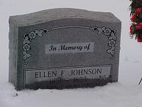 Eleanor 'Ellen' F.  Johnson's Memorial Marker Memorial Marker placed on the grave February 28, 2003. Donated by Majestic Memorials.